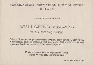 [Zaproszenie] Towarzystwo Przyjaciół Muzeum Sztuki w Łodzi zaprasza uprzejmie na odczyt Wasilij Kandinski (1866-1944) w 40 rocznicę śmierci [...]