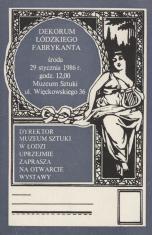 [Zaproszenie] Dekorum łódzkiego fabrykanta [...]