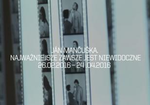 Ján Mančuška. Najważniejsze zawsze jest niewidoczne