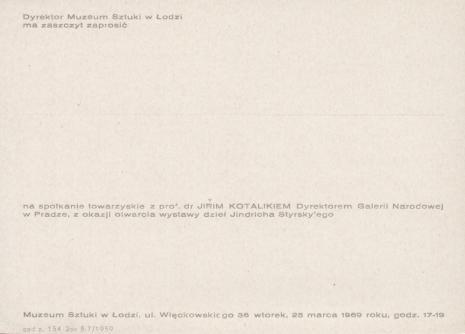 [Zaproszenie] Dyrektor Muzeum Sztuki w Łodzi ma zaszczyt zaprosić na spotkanie  towarzyskie z prof. Jirim Kotalikiem [...]