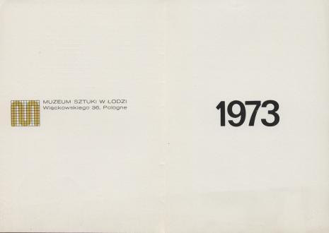 [Druk promocyjny]  Muzeum Sztuki w Łodzi  Więckowskiego 36, Pologne. 1973 [...]