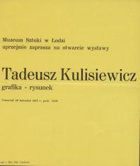 [Zaproszenie] Tadeusz Kulisiewicz. Grafika-rysunek [...]