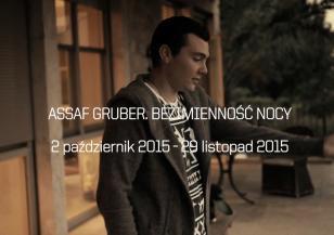 Assaf Gruber. Bezimienność nocy