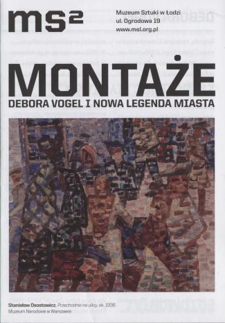 [Ulotka/Folder]  Montaże. Debora Vogel i nowa legenda  miasta