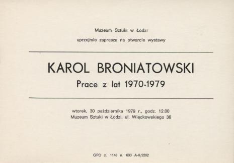 [Zaproszenie] Karol Broniatowski. Prace z lat 1970-1979 [...]