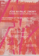 [Zaproszenie] Atak na Pałac Zimowy. Dochodzenie w sprawie pewnego obrazu [...]