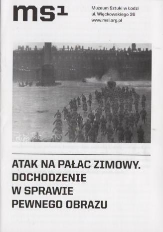 [Ulotka/Folder] Atak na Pałac Zimowy. Dochodzenie w sprawie pewnego obrazu