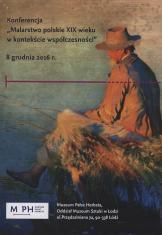 [Program] Malarstwo polskie XIX wieku w kontekście współczesności [...]