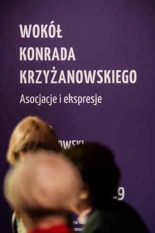 Wokół Konrada Krzyżanowskiego. Asocjacje i ekspresje