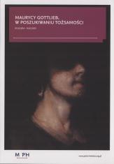 [Folder] Maurycy Gottlieb. W poszukiwaniu tożsamości [...]