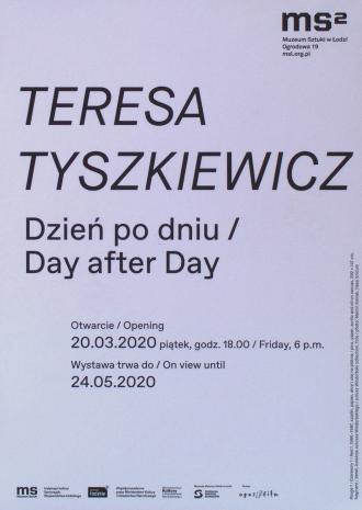 [Zaproszenie] Teresa Tyszkiewicz. Dzień po dniu/Day after Day.