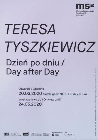 [Zaproszenie] Teresa Tyszkiewicz. Dzień po dniu/Day after Day. [2]