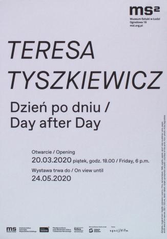 [Zaproszenie] Teresa Tyszkiewicz. Dzień po dniu/Day after Day. [3]