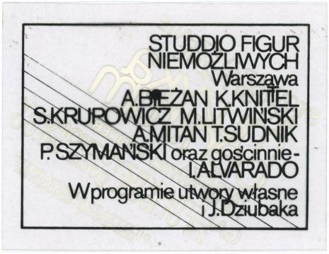 Zaproszenia i programy koncertowe Niezależnego Studia Muzyki Elektroakustycznej (1982-84): Studdio Figur Niemożliwych, Galeria Krzysztofory w Warszawie, 24 stycznia 1983. Koncert zorganizowany został przez Stowarzyszenie Artystyczne