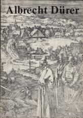 Albrecht Dürer 1471-1528 : miedzioryty i drzeworyty : ze zbiorów Biblioteki Polskiej Akademii Nauk w Krakowie