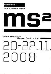 [Zaproszenie] Zaproszenie na uroczyste otwarcie ms2; nowej przestrzeni Muzeum Sztuki w Łodzi […]