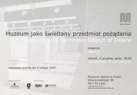 [Zaproszenie] Muzeum jako świetlany przedmiot pożądania/ Museum as a Luminous Object of Desire. [...]