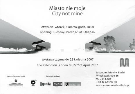 [Zaproszenie] Miasto nie moje. / City not mine.  […]