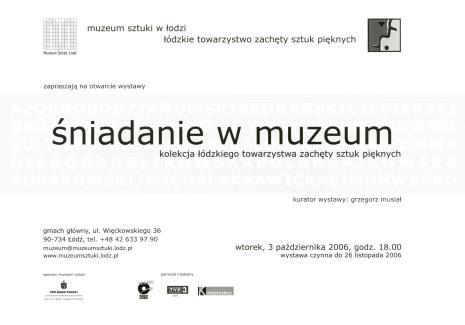 [Zaproszenie] Śniadanie w Muzeum. Kolekcja Łódzkiego Towarzystwa Zachęty Sztuk Pięknych. […]