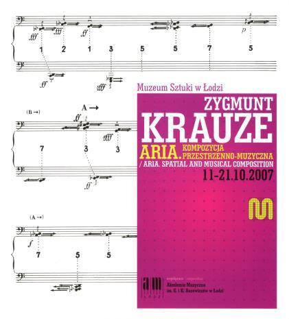 [Zaproszenie] Zygmunt Krauze. Aria. Kompozycja przestrzenno-muzyczna. / Zygmunt Krauze. Aria. Spatial and music composition. [...]