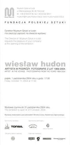 [Zaproszenie] Wiesław Hudon. Artysta w podróży. Fotografie z lat 1969-2004./ Wiesław Hudon. Artist in voyage. Photographs from the years 1969-2004.