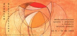 [Zaproszenie] Drawing Distinctions. Dwudziestowieczne rysunki i akwarele z kolekcji British Council / Drawing Distinctions. Twentieth Century drawings and watercolor from the British Council collection [...]