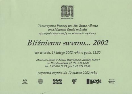 [Zaproszenie] Bliźniemu swemu…2002