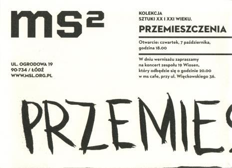 [Folder/Zaproszenie] Kolekcja sztuki XX i XXI wieku. Przemieszczenia./ Collection of 20th and 21st century art. Shifts. […]