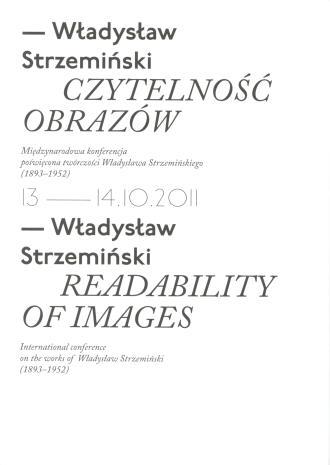 [Ulotka/Program] Władysław Strzemiński. Czytelność obrazów. Międzynarodowa konferencja poświęcona twórczości Władysława Strzemińskiego (1893-1952).