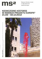 Wystawa Niewczesne historie była częścią projektu Europa n organizowanego przez Goethe Institut w ramach programu Excellence Initiative we współpracy z instytucjami z krajów Unii Europejskiej i spoza niej. Kuratorzy: Joanna Sokołowska, Jarosław Lubiak