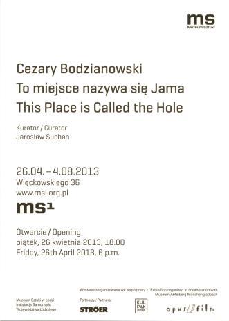 [Zaproszenie] Cezary Bodzianowski. To miejsce nazywa się jama/ This Place is Called the Hole. […]