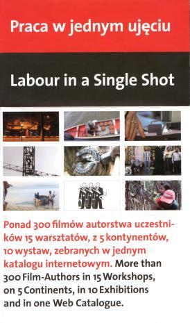[Ulotka/Folder] Praca w jednym ujęciu/ Labour in Single Shot. […]
