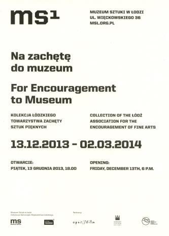 [Zaproszenie] Na zachętę do muzeum/ For Encouragement to Museum. Kolekcja Łódzkiego Towarzystwa Zachęty Sztuk Pięknych.
