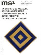 [Ulotka/Folder] Na zachętę do muzeum. Kolekcja Łódzkiego Towarzystwa Zachęty Sztuk Pięknych. […]