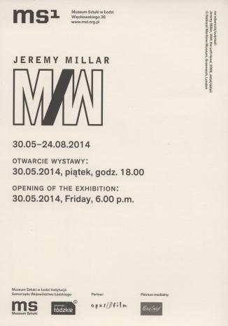 [Zaproszenie]  Jeremy Millar M/W.