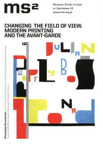 [Ulotka/Folder] Changing The Field of View. Modern Printing  and  the Avant-Garde.