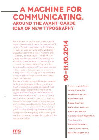 [Zaproszenie/Program] Maszyna do komunikacji. Wokół awangardowej idei nowej typografii/ A Machine for Communicating. Around the Avant-Garde Idea of the New Typography.