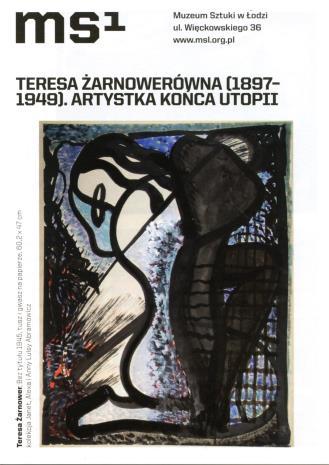 [Ulotka/Folder] Teresa Żarnowerówna 1897-1949. Artystka końca utopii.