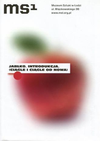 [Ulotka/Folder] Jabłko. Introdukcja. (ciągle i ciągle od nowa).