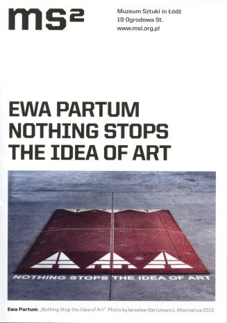 [Ulotka/Folder] Ewa Partum. Nothing stops the idea of art.