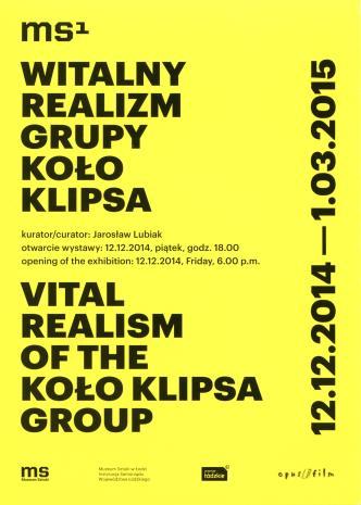 [Zaproszenie] Witalny realizm grupy Koło Klipsa/ Virtual Realism of the Koło Klipsa Group.