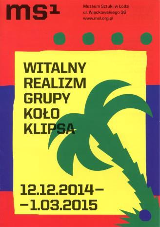 [Ulotka/Folder] Witalny realizm grupy Koło Klipsa.