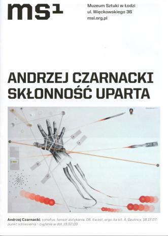 [Ulotka/Folder] Andrzej Czarnacki. Skłonność uparta.