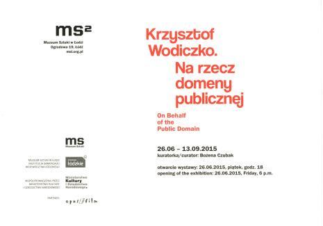 [Zaproszenie] Krzysztof Wodiczko. Na rzecz domeny publicznej/ On behalf of the Public Domain.