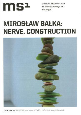 [Ulotka/Folder] Mirosław Bałka. Nerve. Construction.
