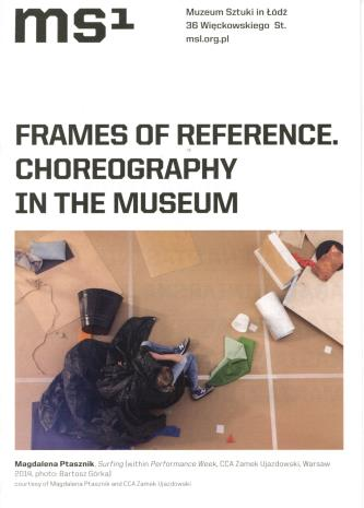 [Ulotka/Folder] Frames of Reference. Choreography in the Museum.
