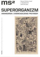 Wystawa zorganizowana w ramach obchodów stulecia awangardy w Polsce. Kuratorki: Aleksandra Jach, Paulina Kurc-Maj.