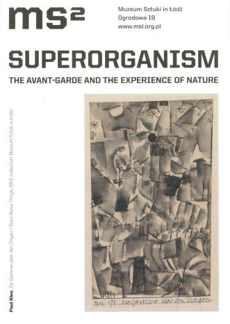 [Ulotka/Folder] Superorganizm. The Avant-garde and the Experience of Nature.