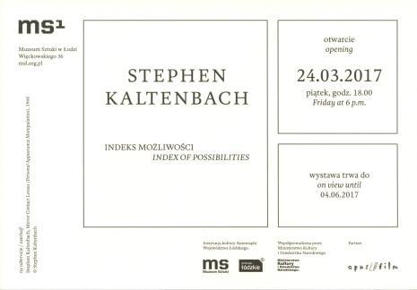 [Zaproszenie] Stephen Kaltenbach. Indeks możliwości/ Index of possibilities.