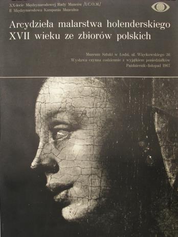 [Plakat] Arcydzieła malarstwa holenderskiego XVII w. ze zbiorów polskich […]